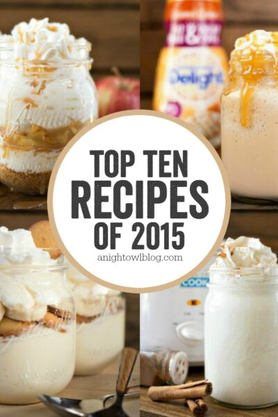 The most popular recipes on A Night Owl Blog in 2015!