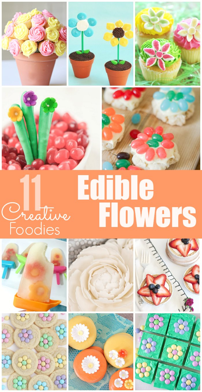 Fun Edible Flower treats - perfect for spring!