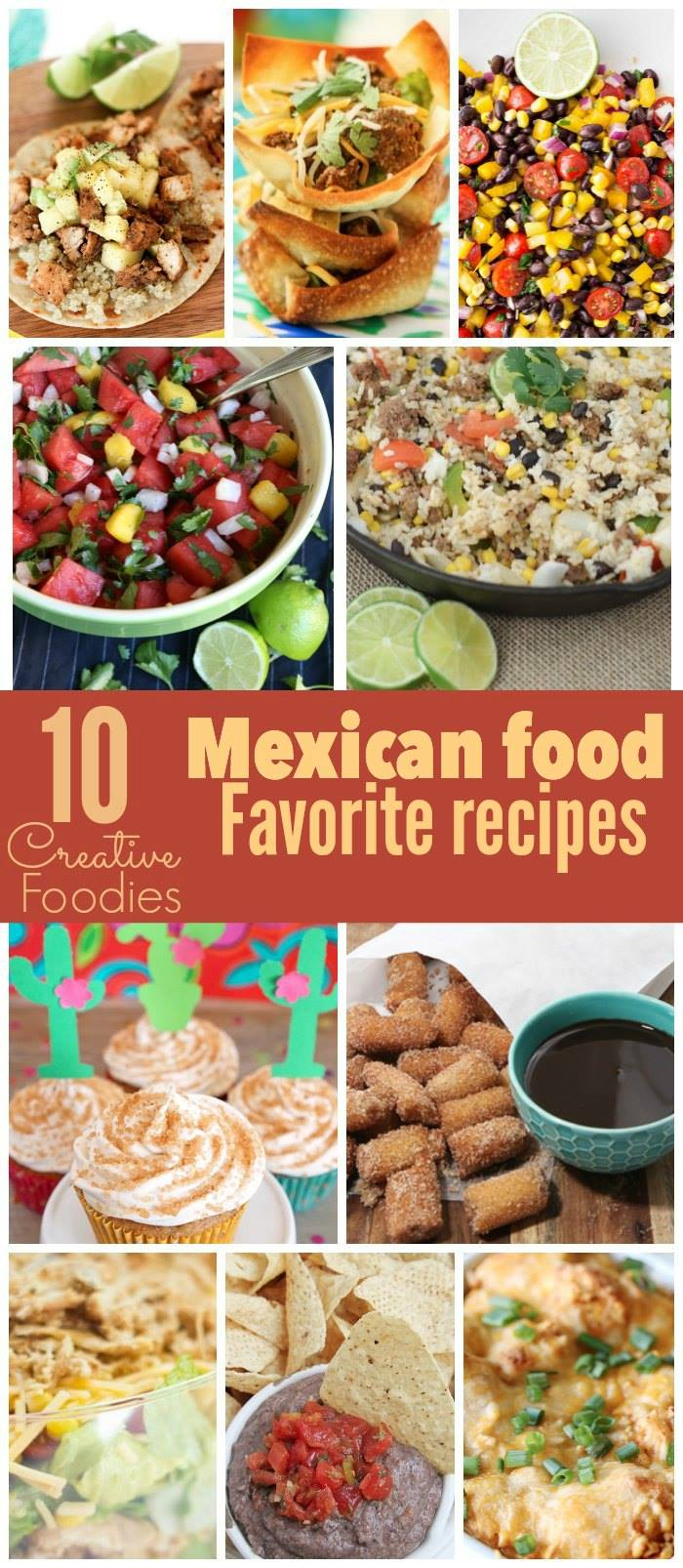 Delicious Mexican Food Recipes and Treats perfect for summer celebrations!
