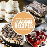 25+ No Bake Cheesecake Recipes