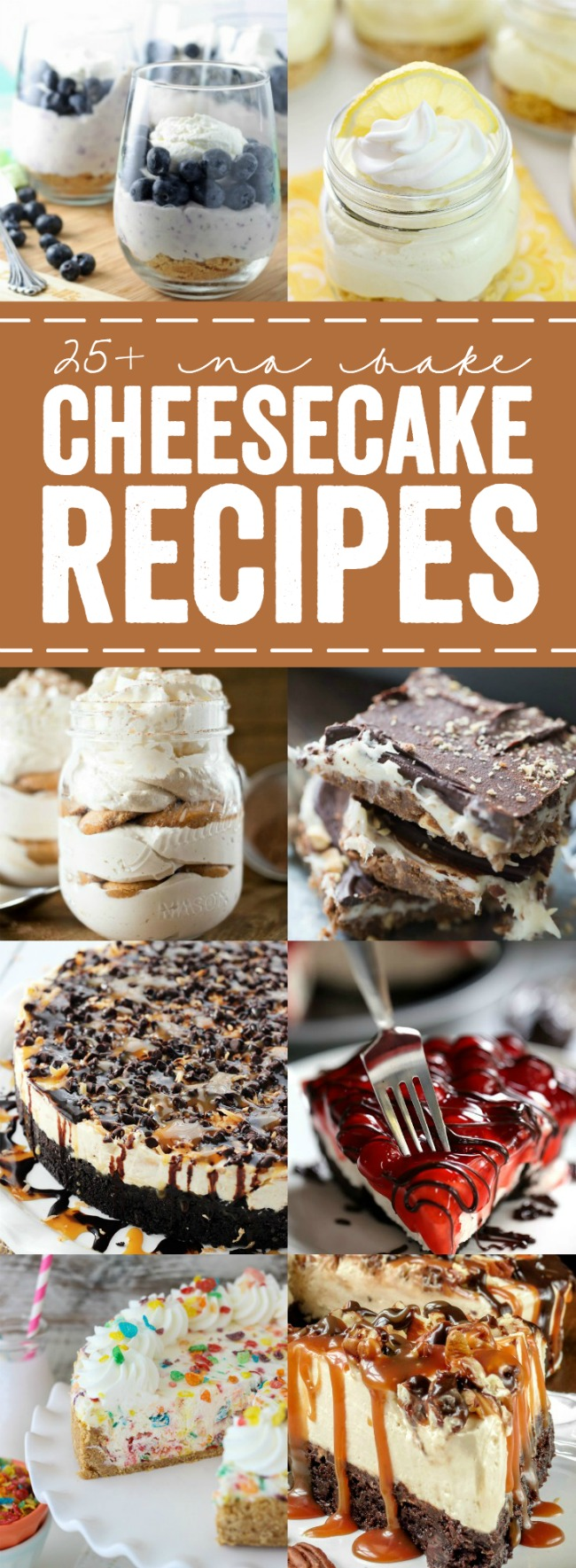 25+ No Bake Cheesecake Recipes - the perfect dessert for summer! Choose from a list of unique flavors as well as classic favorites!