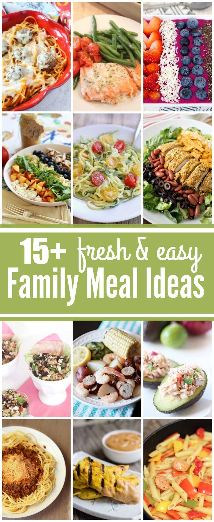 Perfect for the new year! 15+ Fresh and Easy Family Meal Ideas!