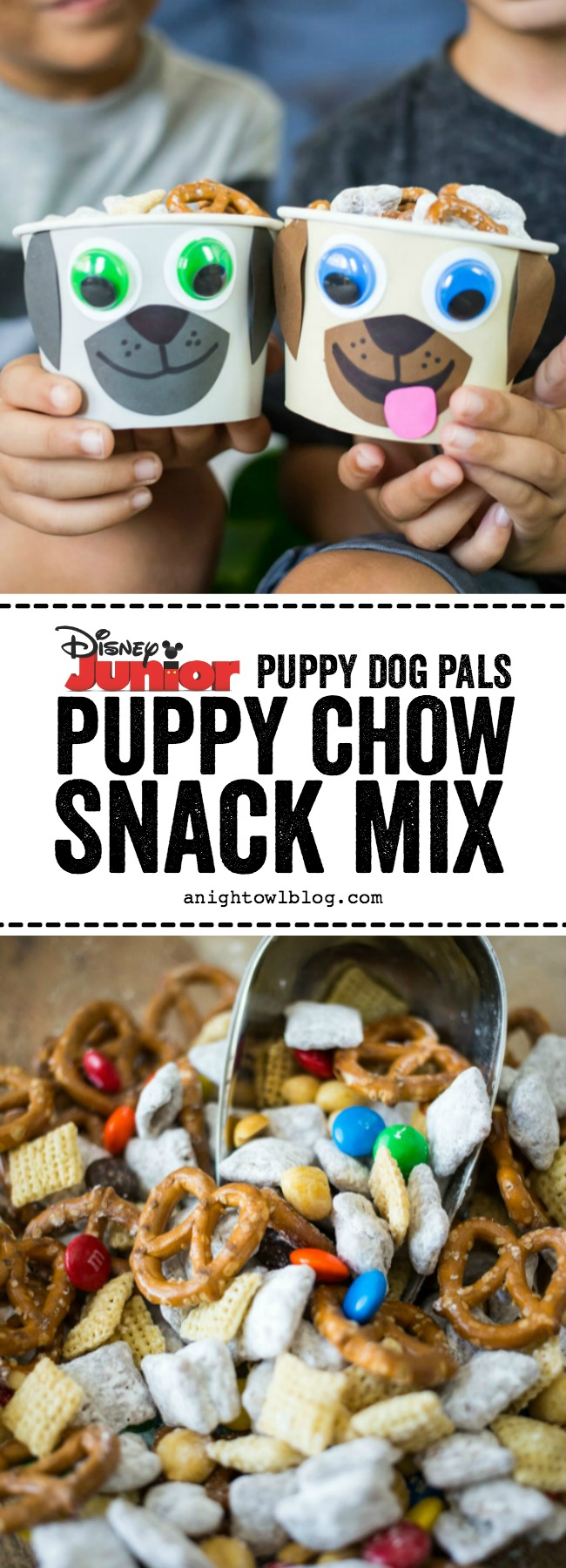 Puppy Dog Pals Puppy Chow Snack Mix A Night Owl Blog
