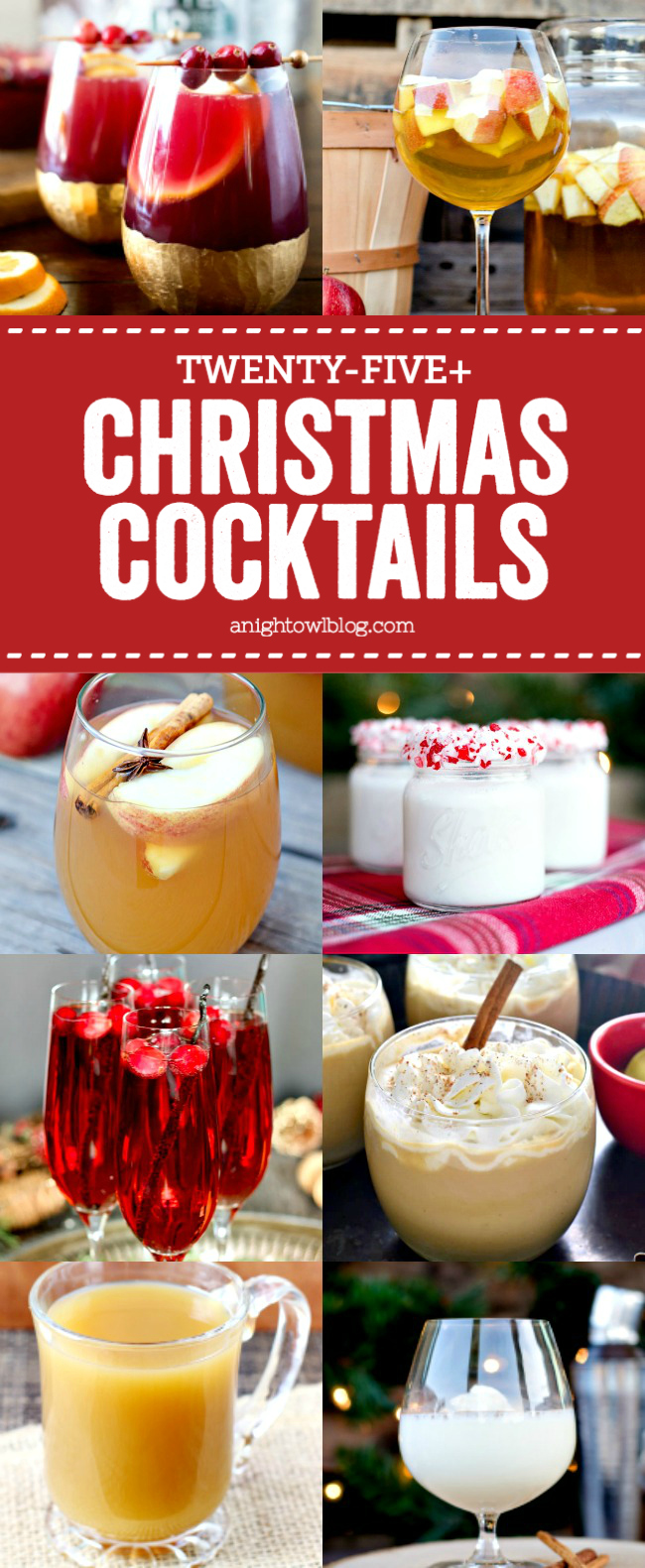 From Easy Cranberry Sangria to a Gingerbread Latte Martini, discover 25+ Christmas Cocktails perfect for your holiday festivities!