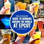 Guide to Drinking Around the World at EPCOT