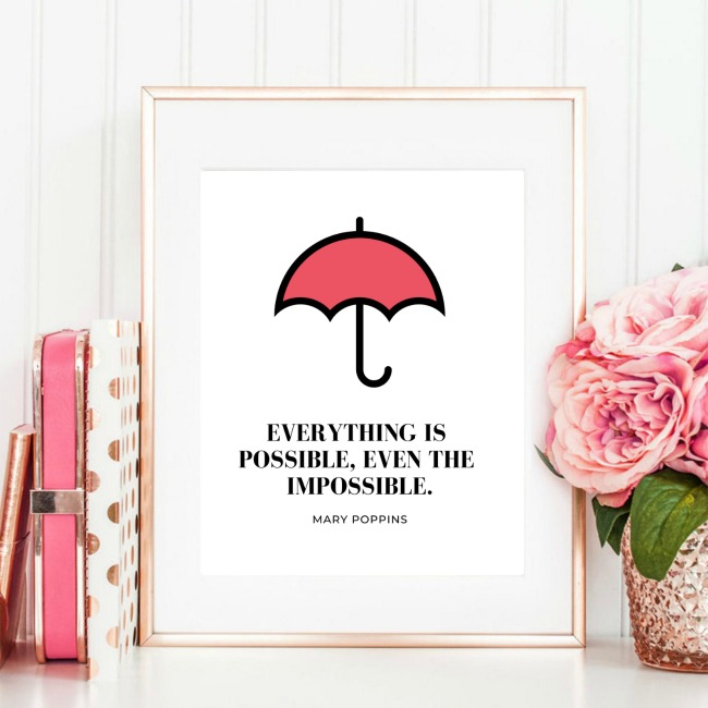 Perfect for Mary Poppins fans, download and print these Mary Poppins Quotes Printables for Gifts, Gallery Walls and more! Mary Poppins Returns now on BluRay.