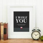 """""""I Wolf You"""" Printable"""