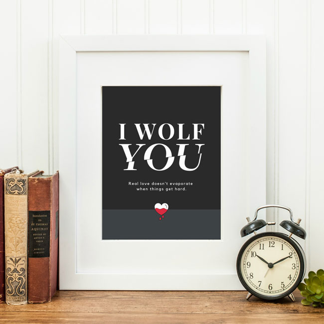 "Perfect for Fans of Netflix's YOU, download and print this free ""I Wolf You"" Printable!"